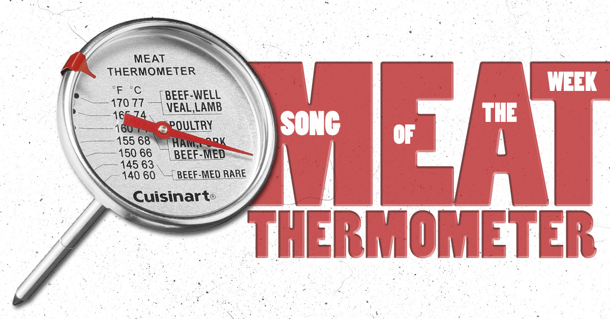 Song of the Week: Meat Thermometer